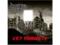 CNR RECORDS Channel Zero - Exit Humanity CD