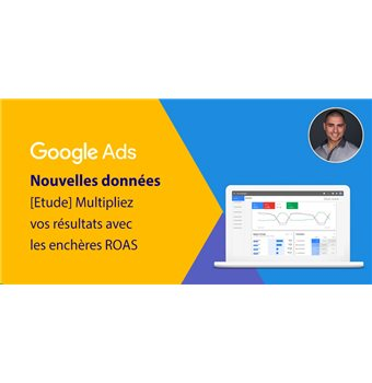 [Study] Google Ads: multiply your results with ROAS auctions